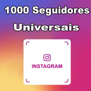 seguidores universais instagram, comprar seguidores instagram